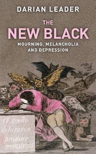 9780241143179: The New Black: Mourning, Melancholia and Depression