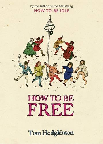 9780241143216: How to be Free