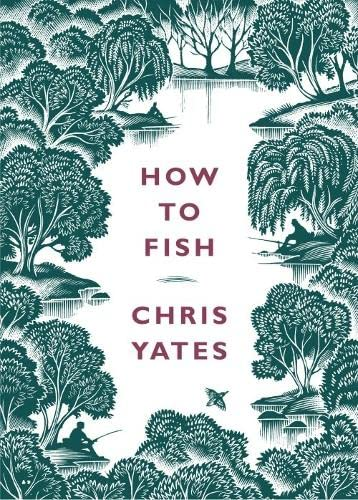 9780241143308: How to Fish