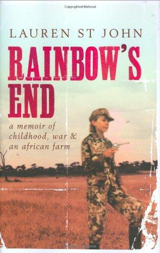 9780241143360: 'RAINBOW'S END: A MEMOIR OF CHILDHOOD, WAR AND AN AFRICAN FARM'