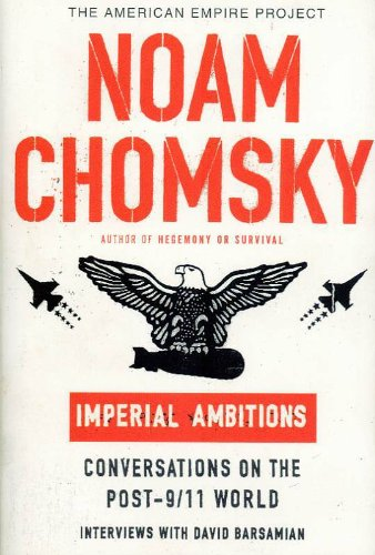 9780241143377: Imperial Ambitions: Conversations with Noam Chomsky on the Post 9/11 World (TBP) (GRP)