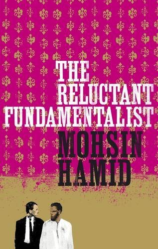 The Reluctant Fundamentalist-SIGNED & LOCATED FIRST PRINTING: Hamid, Mohsin