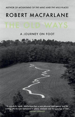 9780241143810: The Old Ways: A Journey on Foot
