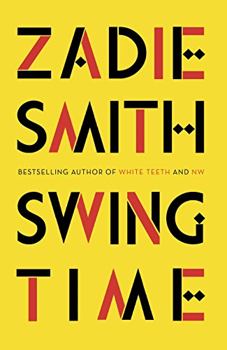 9780241144152: Swing Time: LONGLISTED for the Man Booker Prize 2017