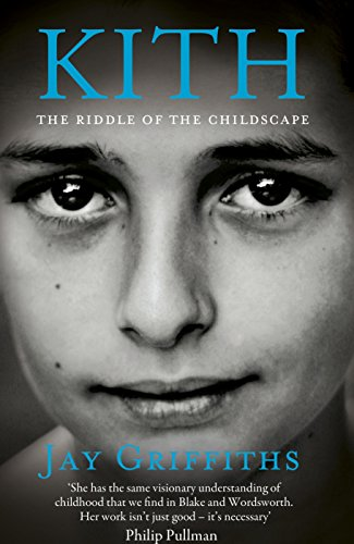 9780241144343: Kith: The Riddle of the Childscape