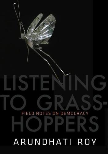 9780241144626: Listening to Grasshoppers: Field Notes on Democracy