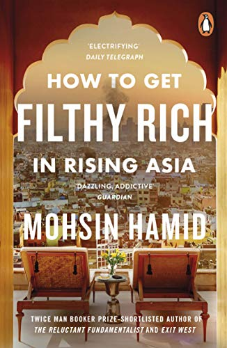 9780241144671: How to Get Filthy Rich In Rising Asia