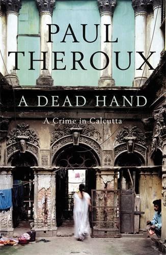 9780241144749: A Dead Hand: A Crime in Calcutta