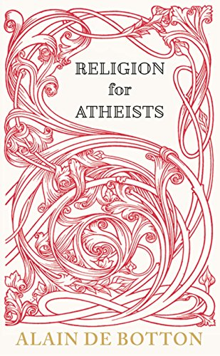 9780241144770: Religion for Atheists: A non-believer's guide to the uses of religion
