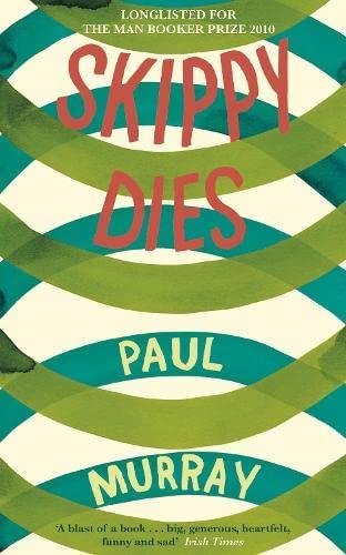 Skippy Dies: Murray, Paul
