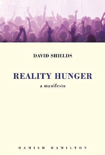 9780241144992: Reality Hunger: A Manifesto