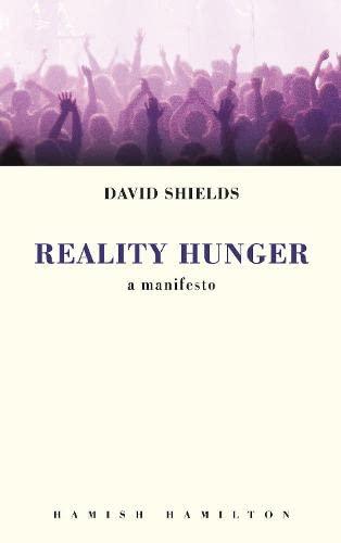 9780241145029: Reality Hunger: A Manifesto