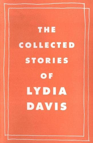 9780241145043: The Collected Stories of Lydia Davis