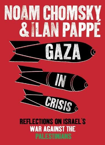 9780241145067: Gaza in Crisis: Reflections on Israel's War Against the Palestinians