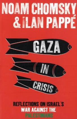 9780241145081: Gaza in Crisis: Reflections on Israel's War Against the Palestinians