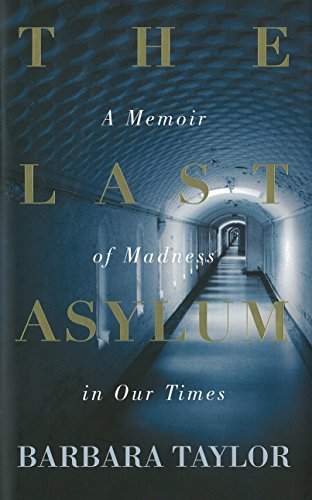 9780241145098: The Last Asylum: A Memoir of Madness in our Times
