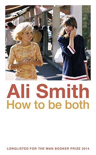 How To Be Both (Signed First Edition): Ali Smith