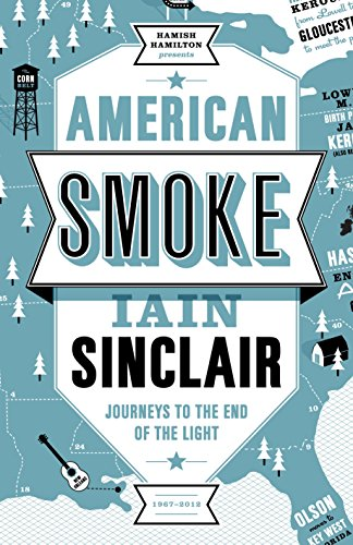 9780241145272: American Smoke: Journeys to the End of the Light