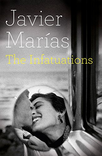 The Infatuations (Signed First Edition): Javier Marias