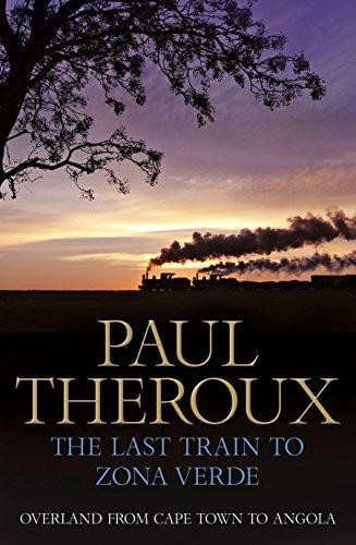 9780241145975: Last Train to Zona Verde