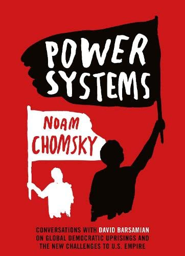9780241145982: Power Systems: Conversations with David Barsamian on Global Democratic Uprisings and the New Challenges to U.S. Empire