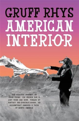 9780241146019: American Interior: The Quixotic Journey of John Evans'