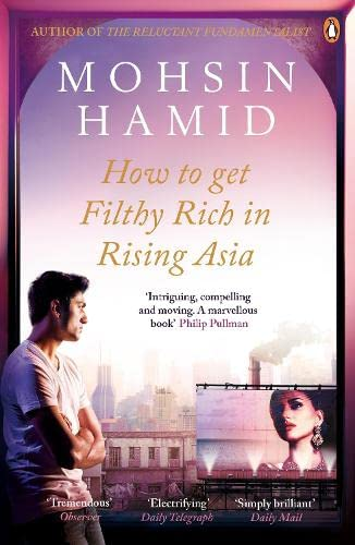 9780241146040: How to Get Filthy Rich In Rising Asia