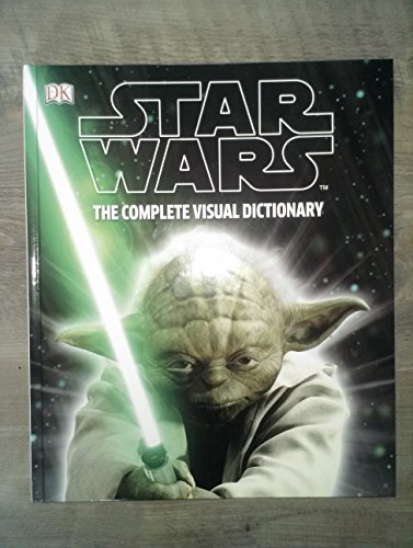 9780241180310: Star Wars: The Complete Visual Dictionary