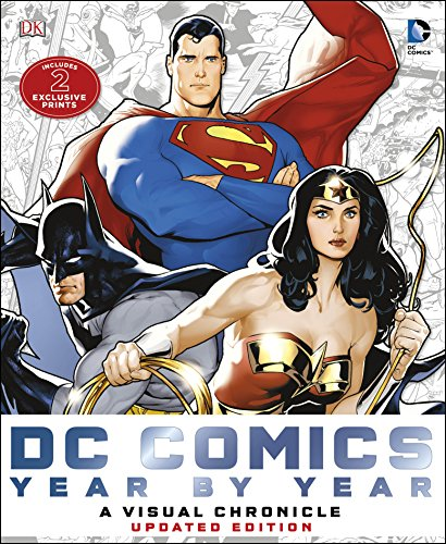Dc Comics Year by Year A Visual Chronicle: A Visual History: Manning, Matthew K., Cowsill, Alan, ...