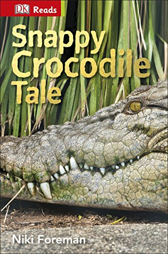 9780241182581: Snappy Crocodile Tale (DK Reads Starting To Read Alone)