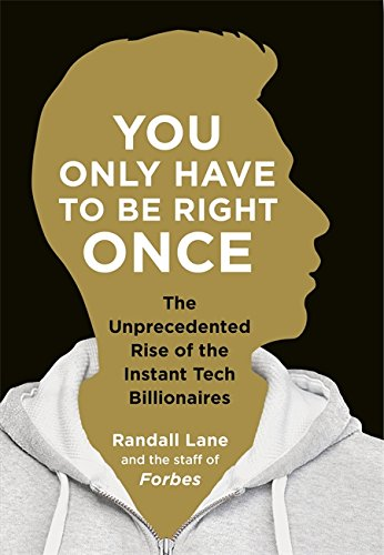 9780241182994: You Only Have To Be Right Once: The Unprecedented Rise of the Instant Tech Billionaires