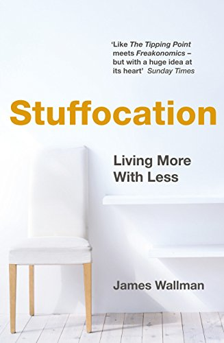 9780241183809: Stuffocation: Living More with Less