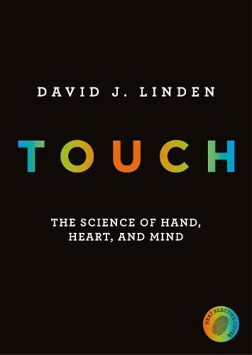 9780241184035: Touch: The Science of Hand, Heart and Mind