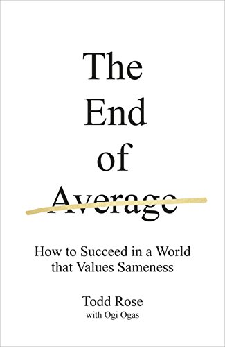 9780241184233: The End of Average: How to Succeed in a World that Values Sameness