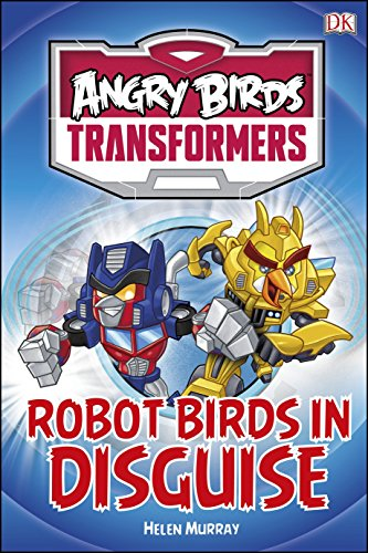 9780241184745: Angry Birds Transformers Robot Birds in Disguise (DK Reads Starting To Read Alone)