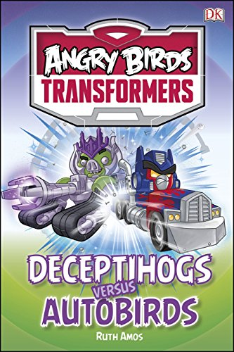 9780241184752: Angry Birds Transformers Deceptihogs versus Autobirds (DK Reads Beginning To Read)