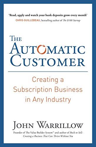 9780241185018: The Automatic Customer: Creating a Subscription Business in Any Industry