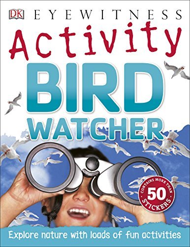 9780241185421: Bird Watcher (Eyewitness Activities)