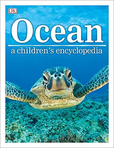 9780241185520: Ocean A Children's Encyclopedia