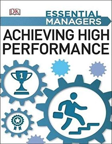 9780241186145: Achieving High Performance (Essential Managers)