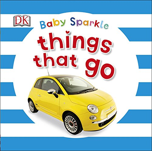 9780241186473: Baby Sparkle Things That Go