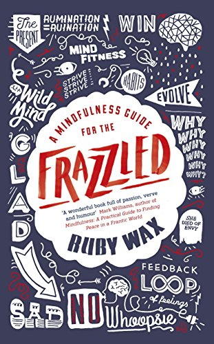 9780241186480: A Mindfulness Guide for the Frazzled