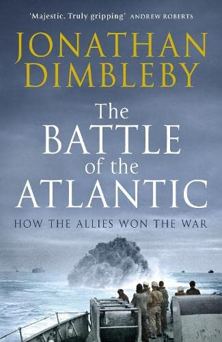 9780241186602: The Battle of the Atlantic: How the Allies Won the War