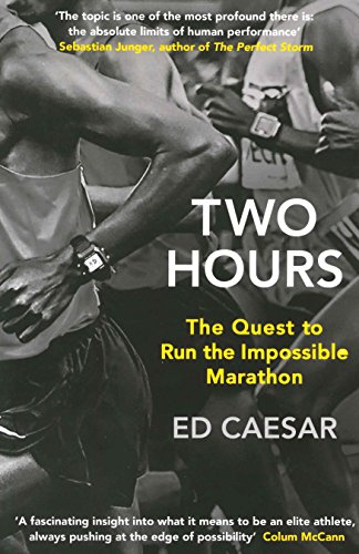 9780241186770: Two Hours: The Quest to Run the Impossible Marathon