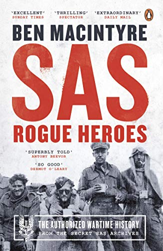 9780241186862: SAS: Rogue Heroes – the Authorized Wartime History