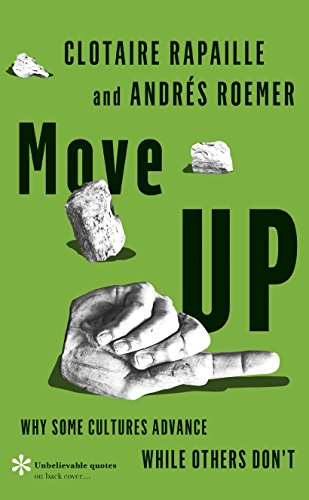 9780241186992: Move UP: Why Some Cultures Advance While Others Don't