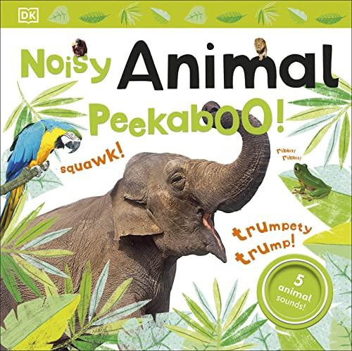 9780241187791: Noisy Animal Peekaboo! (Noisy Peekaboo!)
