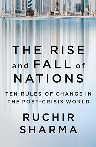 9780241188514: The Rise and Fall of Nations: Ten Rules of Change in the Post-Crisis World