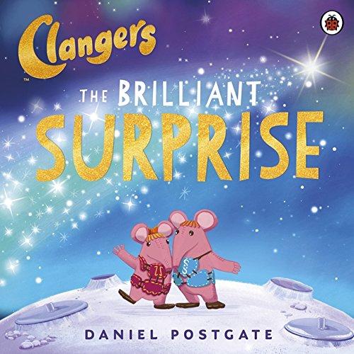 9780241195987: Clangers: The Brilliant Surprise