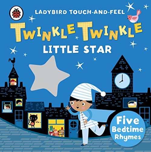 9780241196182: Twinkle, Twinkle, Little Star: Ladybird Touch and Feel Rhymes (Ladybird Touch & Feel Rhymes)